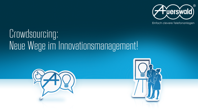 Crowdsourcing: Neue Wege im Innovationsmanagement